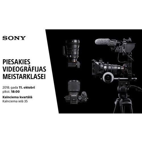 Sony videogrāfijas meistarklase 11. oktobrī